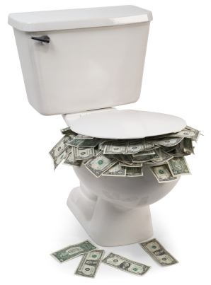 Flushing Money Down The Toliet